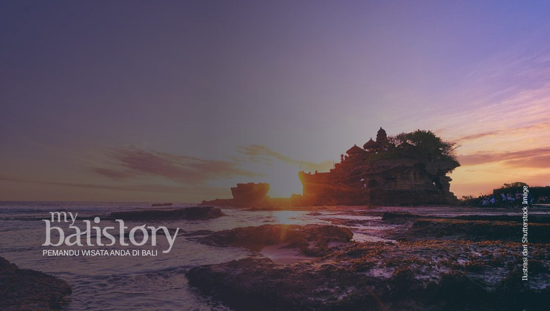 Pura Tanah Lot Bali – Obyek Wisata Terkenal Dan Ikon Pariwisata Bali