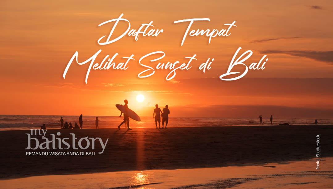 Daftar Tempat Melihat Sunset Di Bali Yang Paling Populer