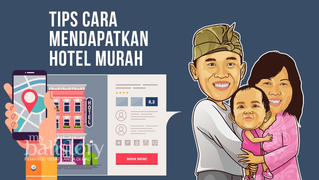 Tips Cara Mendapatkan Hotel Murah